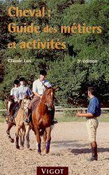 Cheval guide des metiers et activites 3eme edition